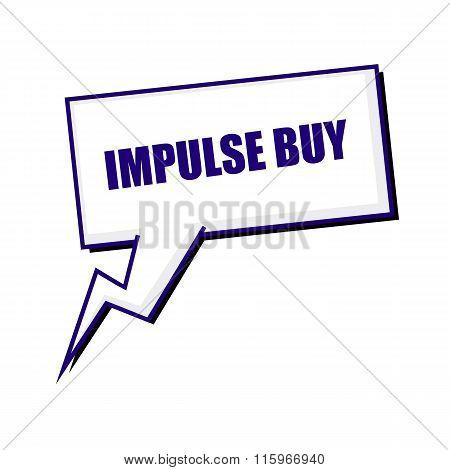 Impulse Buy Blueblack Stamp Text On White Speech Bubbles