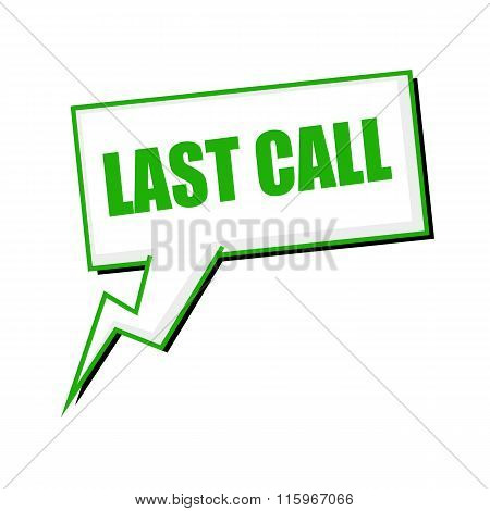 Last Call Green Stamp Text On White Speech Bubbles