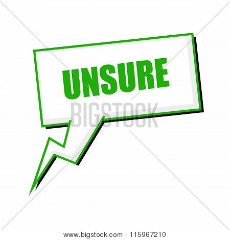 Unsure Green Stamp Text On White Speech Bubbles