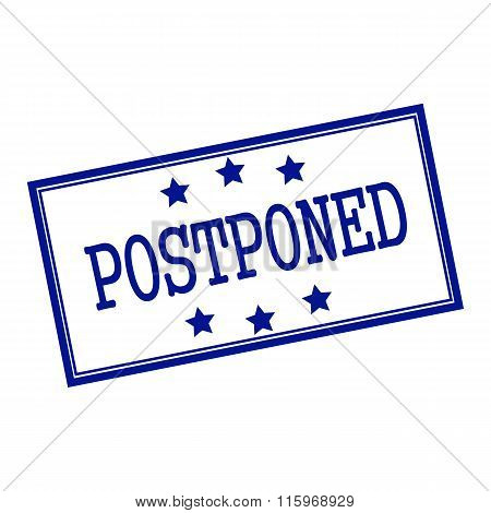 Postponed Blue-black  Stamp Text On Background White And Star
