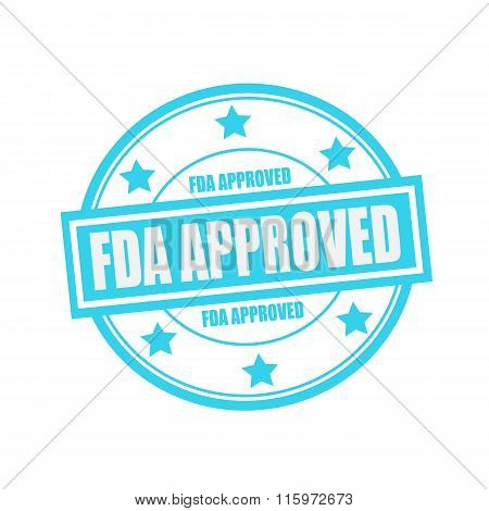 Fda Approved White Stamp Text On Circle On Blue Background And Star