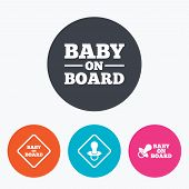 Baby on board icons. Infant caution signs. Nipple pacifier symbol. Circle flat buttons with icon. poster