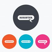 Register with hand pointer icon. Mouse cursor symbol. Membership sign. Circle flat buttons with icon. poster