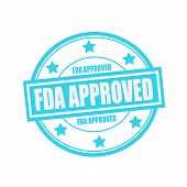 FDA Approved white stamp text on circle on blue background and star poster
