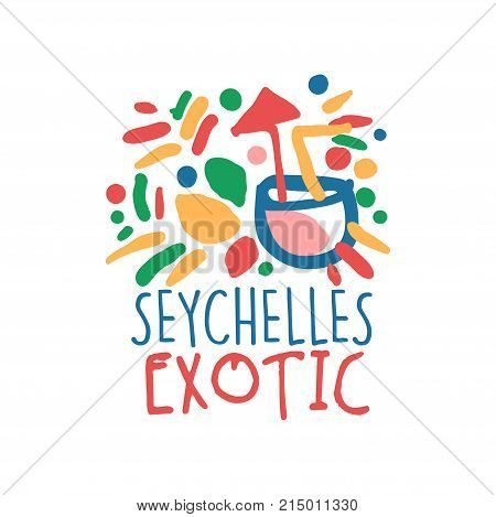 Exotic Seychelles colorful design. Abstract summer vacation beach fun. Hand drawn template label with cocktail. Travel and tourism logo concept for agency or tour operator. Vector isolated on white.