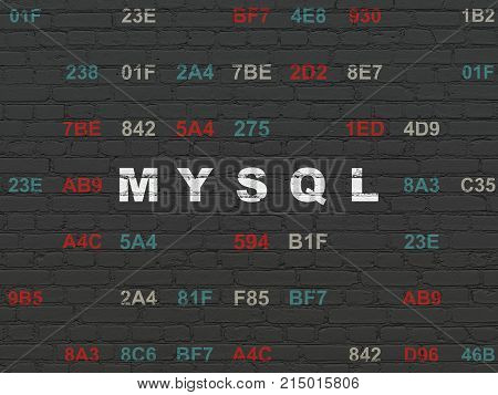 Database concept: Painted white text MySQL on Black Brick wall background with Hexadecimal Code