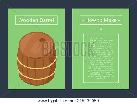 How to make wooden barrel set of posters with text. Isolated vector illustration of cylindrical container with beer on green background