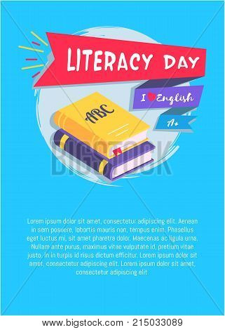 Literacy day I love English poster with two textbooks with place for text vector illustrations on blue background, greeting cover design