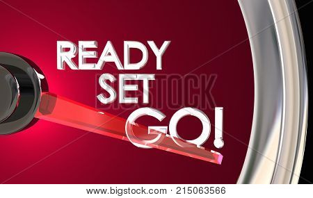 Ready Set Go Speedometer Begin Race Competition 3d Illustration