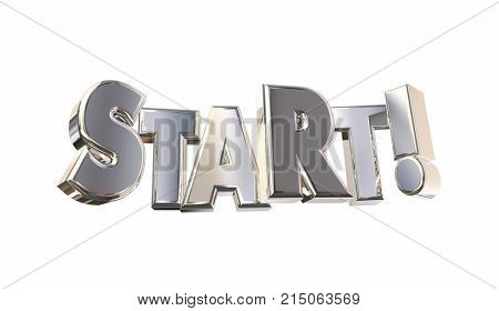 Start Now Begin Launch Letters Word 3d Illustration