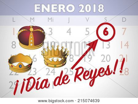 January 2018 spanish calendar sheet with an appointment for Three wise men day. January six dia de reyes. Vector illustration