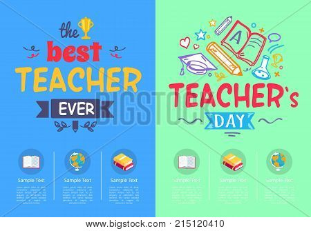 Best teacher ever award and teachers day pictures with three columns and sample text below vector illustration isolated on green and blue