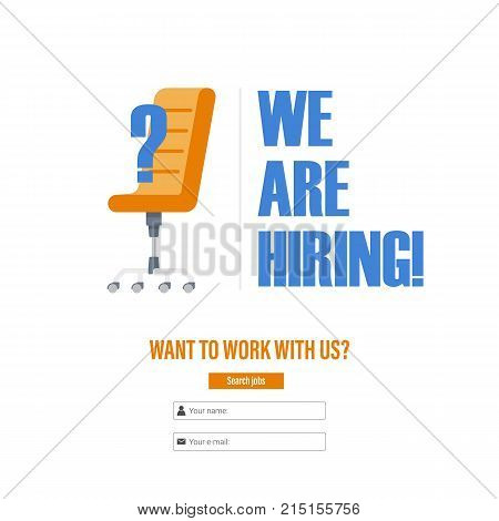 Office chair with a question mark. Tagline We Are Hiring . The idea for recruiting and hiring. Vector illustration