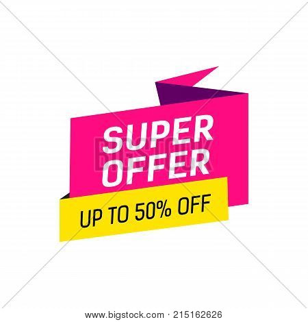 Super offer and fifty percent off lettering on origami speech bubble. Inscription can be used for leaflets, posters, banners.
