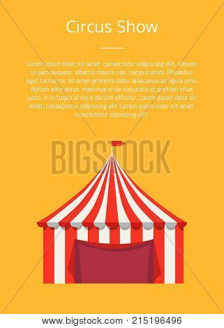 Circus show poster with striped tent for selling fast food products with flag on top vector illustration isolated. Shop for selling street food