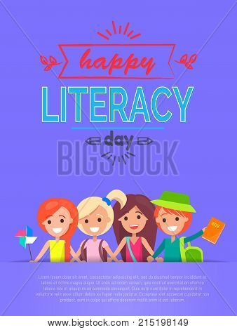 Happy literacy day poster with text sample for your own thoughts, picture of pupils and beautiful title above vector illustration isolated on purple