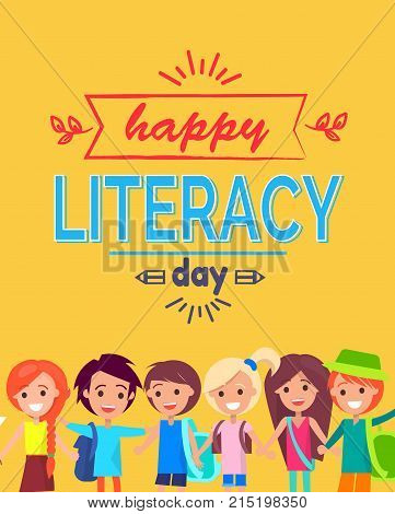 Happy Literacy Day colorful postcard on bright yellow background. Vector illustration of holiday wish with happy children and multicolored doodles