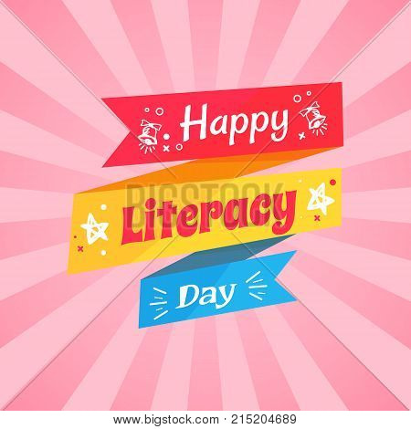 Happy Literacy Day congratulation written on bright colorful fancy doodle. Vector illustration with holiday wish on pink background with rays
