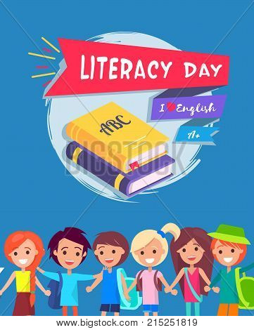 Literacy Day bright colorful postcard with smiling children. Vector illustration with words I Love English and A mark on blue background