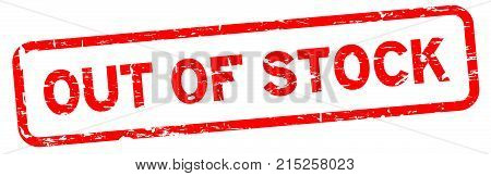 Grunge red out of stock square rubber seal stamp on white background