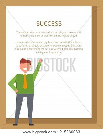 Success poster with happy male dressed formally like business person one hold hand up. Office worker on vector with place for text in frame