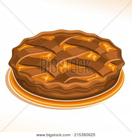 Vector illustration of Chocolate Pie, homemade fresh confectionery with fruit filling on dish isolated on white background, traditional peach pie dessert with lattice of choco dough for family holiday poster