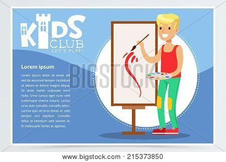 Creative blue poster for kids club with school boy painting on canvas. Entertainment, development center promo. Creative child practicing arts in art class. Colorful flat cartoon vector illustration