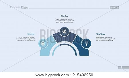 Process chart with three elements. Step diagram, pie chart, layout. Creative concept for infographics, presentation, project, report. Can be used for topics like management, strategy, planning.