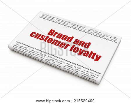 Finance concept: newspaper headline Brand and Customer loyalty on White background, 3D rendering