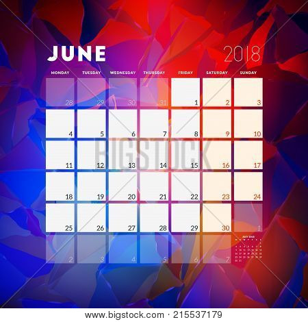 June 2018. Calendar Planner Design Template With Abstract Background. Week Starts On Monday