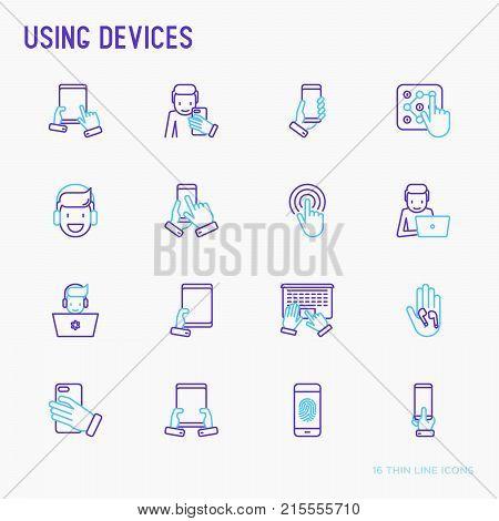 Using devices thin line icons set: gadget, tablet in hands, touchscreen, fingerprint, laptop, wireless headphones. Modern vector illustration.
