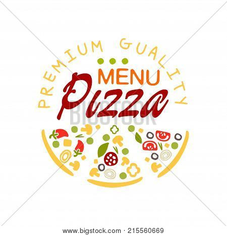 Creative logo design for pizzeria menu with pizza slices. Flat emblem for cafe, restaurant, food delivery company. Fast food business. Colorful pizzeria badge. Vector illustration isolated on white