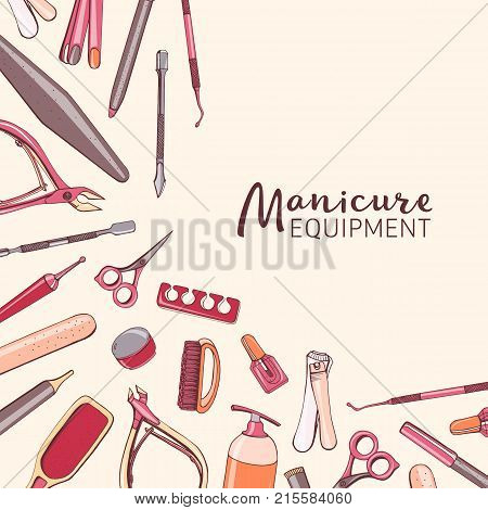 Square background with manicure equipment. Hand drawn banner with various tools for nail art - scissors, clipper, polish, brush, cuticle nipper, pusher, dotting pen. Colorful vector illustration