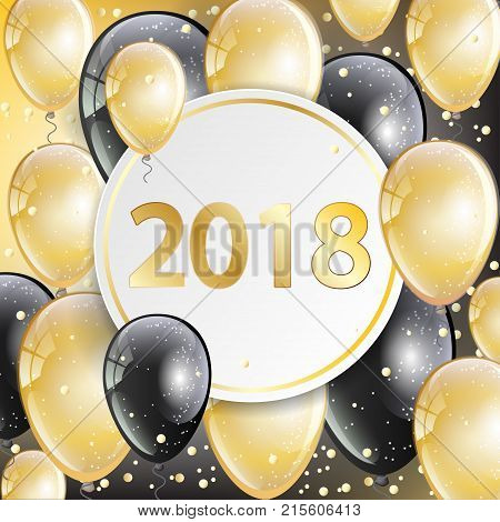 Happy New Year 2018 - greeting card with golden and black sparkling helium balloons confetti. Paper circle for text. Xmas and new year design template