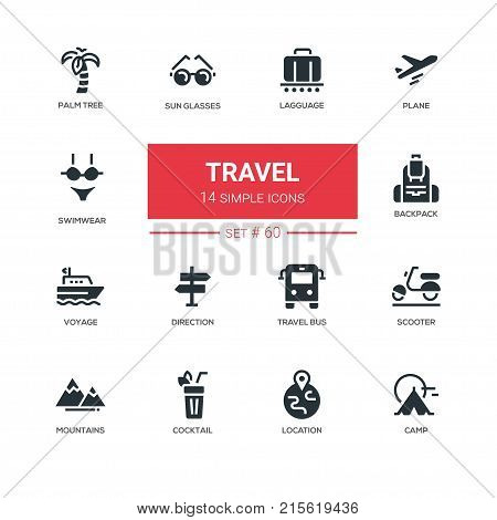 Travel - line design icons set. Coctail, palm tree, plane, sunglasses, luggage, swimwear, luggage, backpack, voyage, direction, bus, scooter, mountains, location, camp