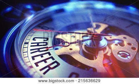 Career. on Vintage Watch Face with Close View of Watch Mechanism. Time Concept. Light Leaks Effect. Watch Face with Career Inscription on it. Business Concept with Film Effect. 3D Render.