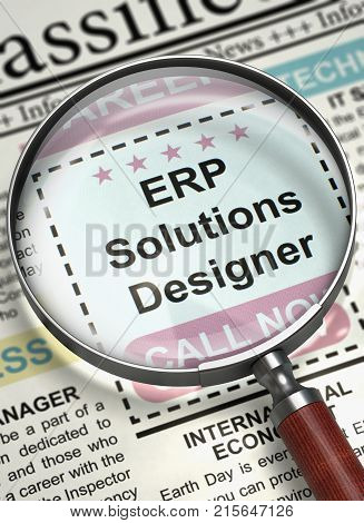 Magnifying Lens Over Newspaper with Jobs Section Vacancy of ERP Solutions Designer. Column in the Newspaper with the Vacancy of ERP Solutions Designer. Job Search Concept. Blurred Image. 3D.