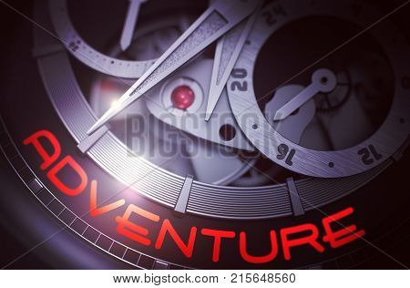 Vintage Watch with Adventure Inscription on Face. Gears and Mainspring in the Mechanism of a Watch with Adventure on Face of It. Business Concept with Glow Effect and Lens Flare. 3D Rendering.