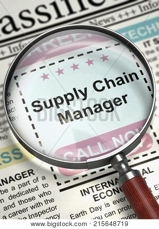 Supply Chain Manager. Newspaper with the Small Ads of Job Search. Supply Chain Manager - CloseUp View Of A Classifieds Through Magnifier. Job Search Concept. Selective focus. 3D Rendering.