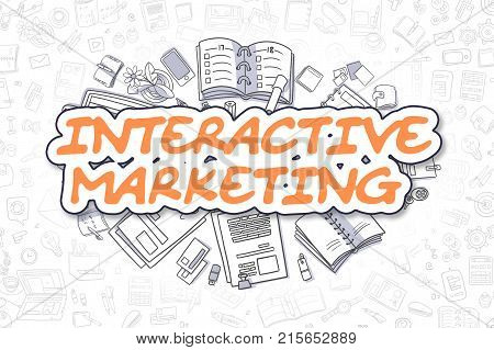 Interactive Marketing - Hand Drawn Business Illustration with Business Doodles. Orange Inscription - Interactive Marketing - Doodle Business Concept.