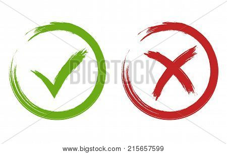 Tick and Cross Signs. Hand drawn Grunge Green checkmark OK and red X, Painted with Brush symbols YES and NO button for vote in circle. Vector