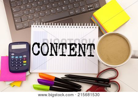 Word Writing Content In The Office With Laptop, Marker, Pen, Stationery, Coffee. Business Concept Fo