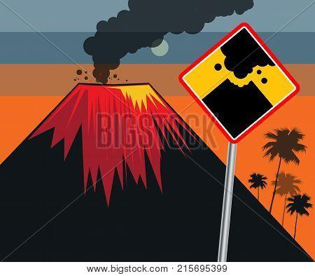 Flat design of volcano eruption road sign with Danger Volcano Eruption vector illustration