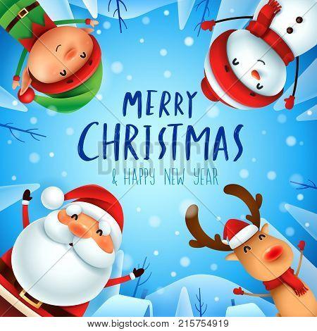 Merry Christmas! Happy Christmas companions. Santa Claus, Snowman, Reindeer and Elf in Christmas snow scene.
