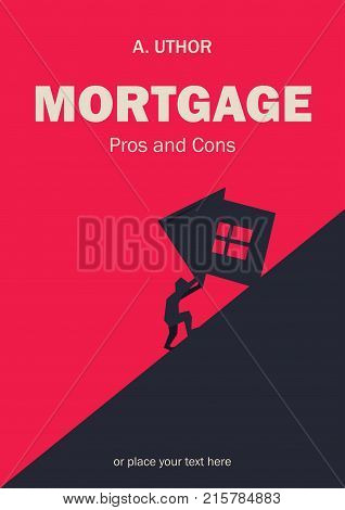 Book cover creative concept. Man rolling big house. Fiction or non-fiction genre. Mid century style design. Applicable for books, posters, placards etc.