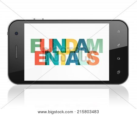Science concept: Smartphone with Painted multicolor text Fundamentals on display, 3D rendering