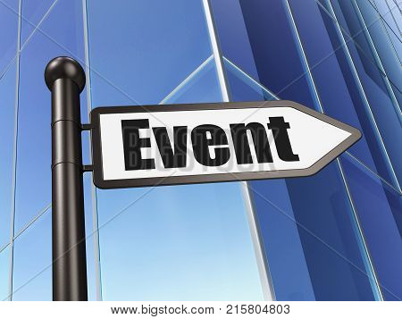 Entertainment, concept: sign Event on Building background, 3D rendering