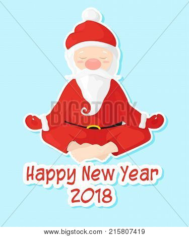Sticker Santa Claus sits in lotus position. Santa Claus is engaged in yoga. Vector illustration in cartoon style. Happy New Year