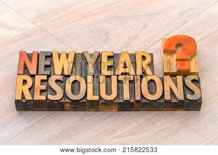 New Year resolutions question - word abstract in vintage letterpress wood type blocks