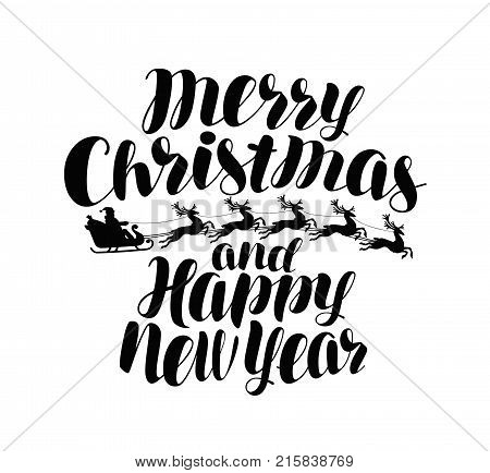 Merry Christmas and Happy New Year. Handwritten lettering, calligraphy vector isolated on white background